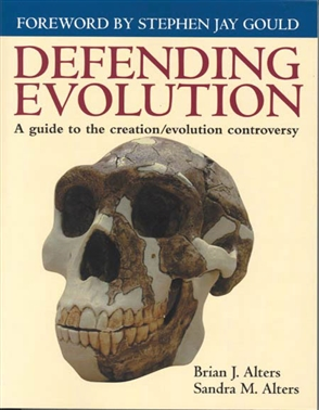 Defending Evolution: A Guide To The Evolution/Creation Controversy - 9780763711184