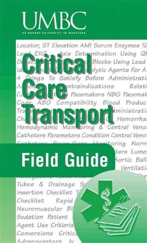 Critical Care Transport Field Guide - 9780763715809