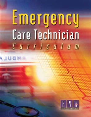 Emergency Care Technician Curriculum - 9780763719135