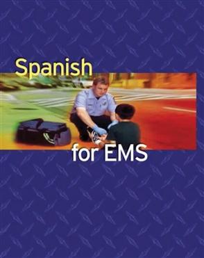 Spanish For EMS - 9780763720698