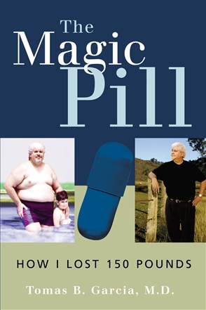 The Magic Pill: How I Lost 150 Pounds - 9780763721510