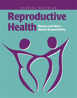 Reproductive Health: Women And Men's Shared Responsibility - 9780763722883