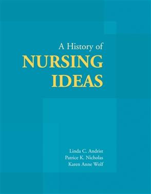 A History Of Nursing Ideas - 9780763722890