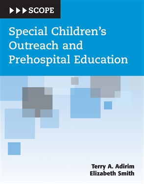 Special Children's Outreach And Prehospital Education (SCOPE) - 9780763724689
