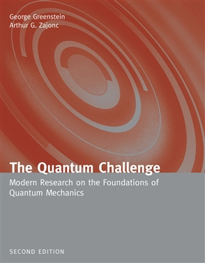 The Quantum Challenge: Modern Research On The Foundations Of Quantum Mechanics - 9780763724702