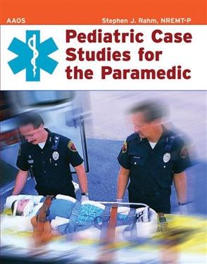 Pediatric Case Studies For The Paramedic - 9780763725822