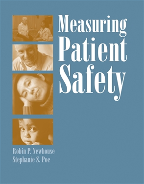 Measuring Patient Safety - 9780763728410