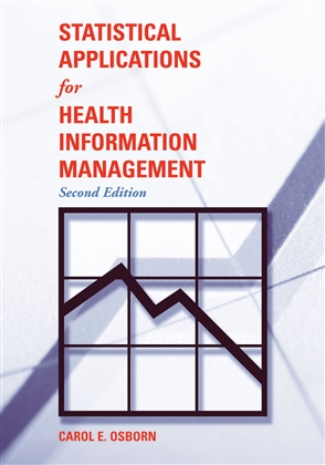 Statistical Applications For Health Information Management - 9780763728427