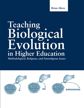 Teaching Biological Evolution In Higher Education: Methodological, Religious, And Nonreligious Issues - 9780763728892