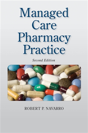 Managed Care Pharmacy Practice - 9780763732400