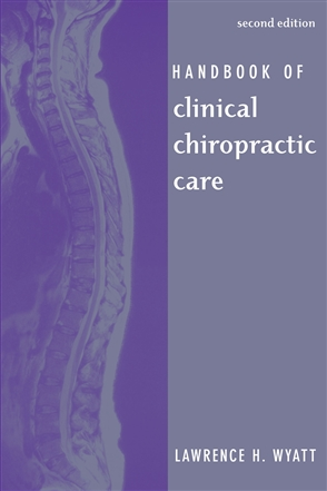 Handbook Of Clinical Chiropractic Care - 9780763732493