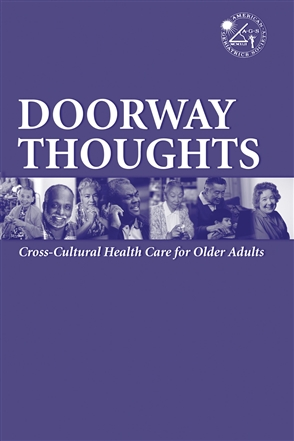 Doorway Thoughts:  Cross-Cultural Health Care For Older Adults, Volume I - 9780763733384