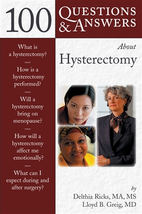 100 Questions  &  Answers About Hysterectomy - 9780763734633