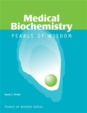Medical Biochemistry: Pearls Of Wisdom - 9780763735258
