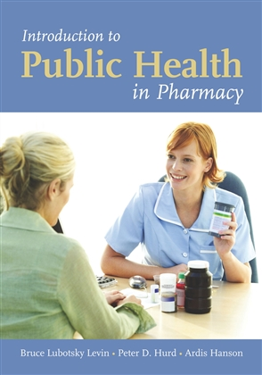 Introduction To Public Health In Pharmacy - 9780763735395