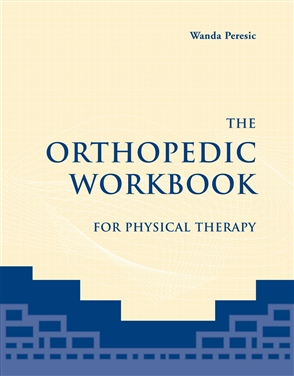 The Orthopedic Workbook For Physical Therapy - 9780763736460