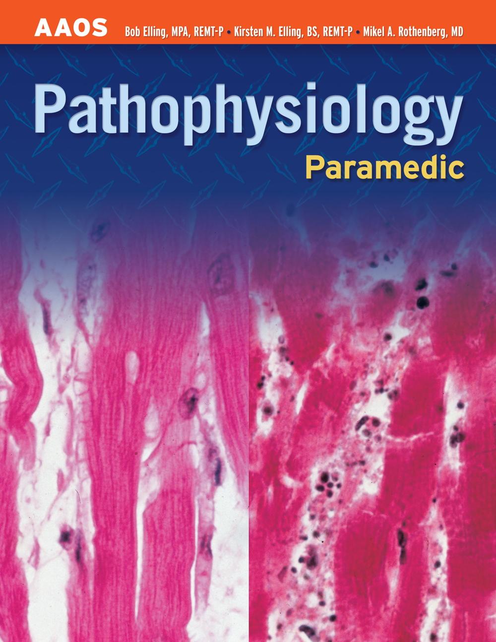 Paramedic:  Pathophysiology - 9780763737658