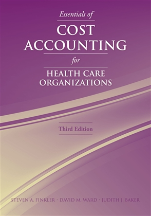 Essentials Of Cost Accounting For Health Care Organizations - 9780763738136