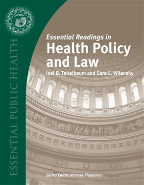 Essential Readings In Health Policy And Law - 9780763738518