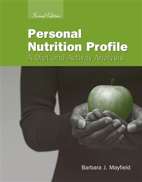 Personal Nutrition Profile: A Diet And Activity Analysis - 9780763738952
