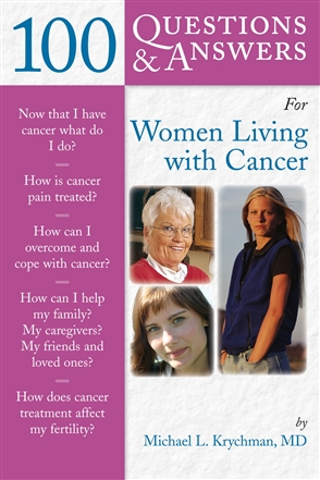 100 Questions  &  Answers For Women Living With Cancer: A Practical Guide For Survivorship - 9780763739249