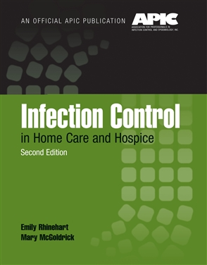 Infection Control In Home Care And Hospice - 9780763740160