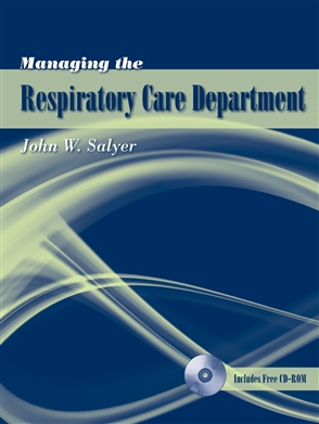 Managing The Respiratory Care Department - 9780763740443