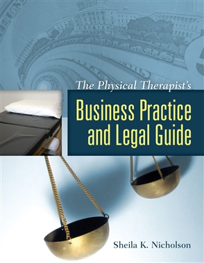 The Physical Therapist's Business Practice And Legal Guide - 9780763740696