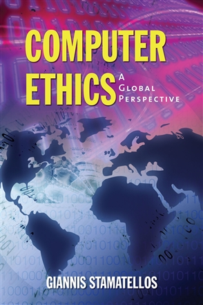 Computer Ethics: A Global Perspective - 9780763740849
