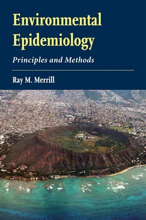 Environmental Epidemiology: Principles And Methods - 9780763741525