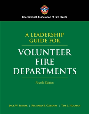 A Leadership Guide For Volunteer Fire Departments - 9780763742072