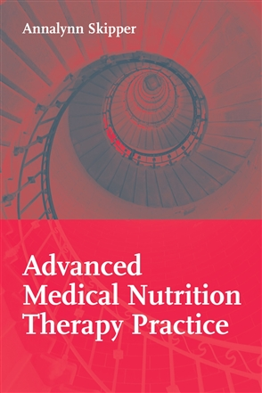 Advanced Medical Nutrition Therapy Practice - 9780763742898