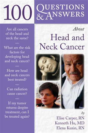 100 Questions  &  Answers About Head And Neck Cancer - 9780763743079