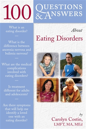 100 Questions  &  Answers About Eating Disorders - 9780763745004