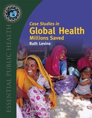 Case Studies In Global Health: Millions Saved - 9780763746209