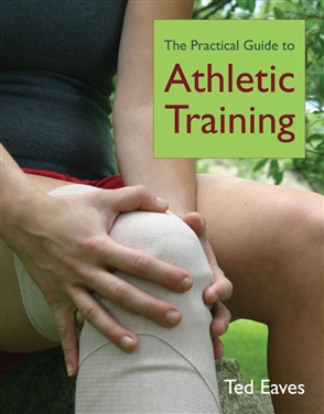 The Practical Guide To Athletic Training - 9780763746339