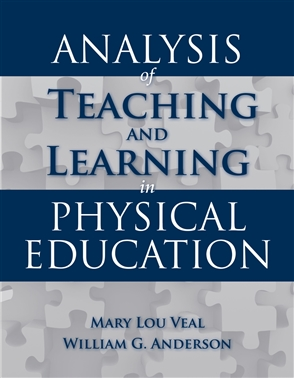 Analysis Of Teaching And Learning In Physical Education - 9780763746353