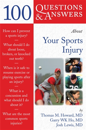 100 Questions  &  Answers About Your Sports Injury - 9780763746384