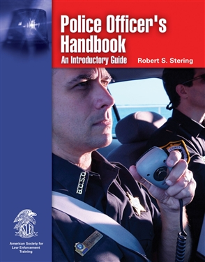 Police Officer's Handbook: An Introductory Guide - 9780763747893