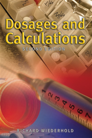 Dosages And Calculations - 9780763749859