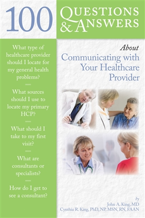 100 Questions  &  Answers About Communicating With Your Healthcare Provider - 9780763750312