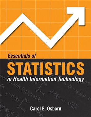 Essentials Of Statistics In Health Information Technology - 9780763750343