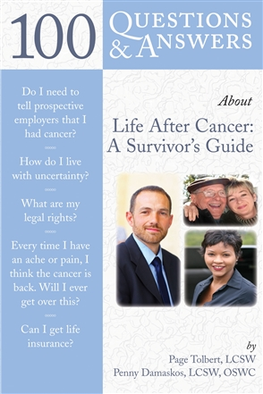 100 Questions  &  Answers About Life After Cancer: A Survivor's Guide - 9780763750695