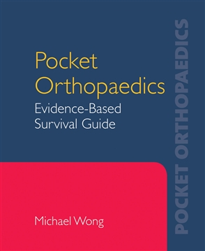 Pocket Orthopaedics: Evidence-Based Survival Guide - 9780763750756