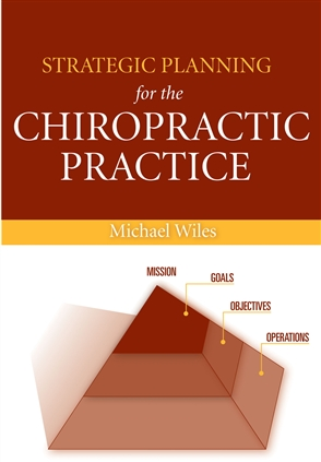 Strategic Planning For The Chiropractic Practice - 9780763750855