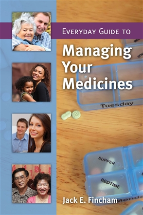 Everyday Guide To Managing Your Medicines - 9780763751012