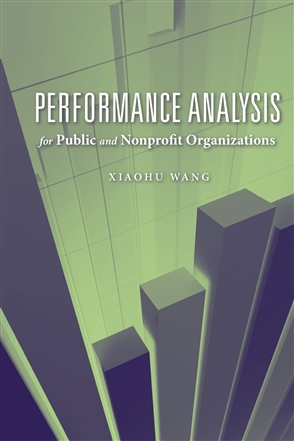 Performance Analysis For Public And Nonprofit Organizations - 9780763751067
