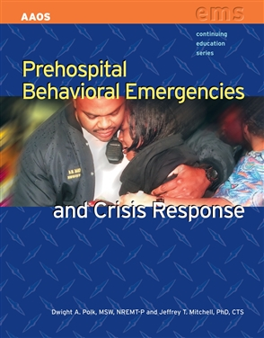 Prehospital Behavioral Emergencies and Crisis Response - 9780763751203