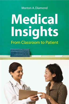 Medical Insights: From Classroom To Patient - 9780763752842