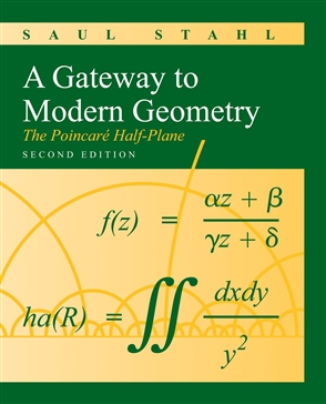 A Gateway To Modern Geometry: The Poincare Half-Plane - 9780763753818